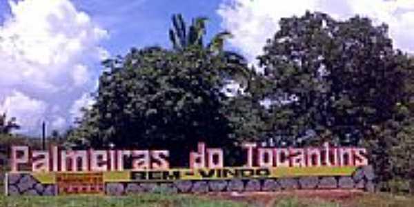 Entrada da cidade de Palmeiras do Tocantins-Foto:amarildo varela