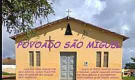Povoado São Miguel - Povoado São Miguel-BA-Igreja de São Miguel Arcanjo-Foto:https://www.facebook.com