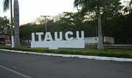 Itauçu - Entrada da cidade por Marcos G Ventura
