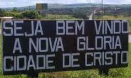 Nova Glória - trevo da cidade, Por Kleber Alves - Diretor Jornal O Perfil -