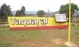 Taquaral de Goiás - Entrada da cidade-Foto:Nivaldo Mello