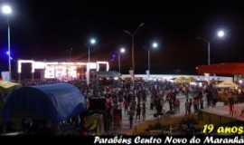 Centro Novo do Maranhão - festa de aniversario da cidade , Por jarde