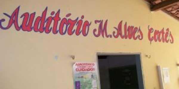 Fundador desta sede MIGUEL ALVES CORTEZ, Por Migues Alves Cortez