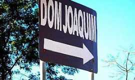 Dom Joaquim - Imagens da cidade de Dom Joaquim - MG