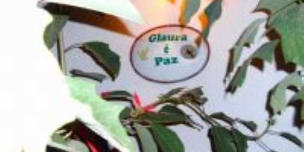 Glaura é Paz, Por cesar cristiano de lima