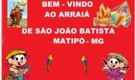 Matipó - São João em Matipó - Por Celma Marques