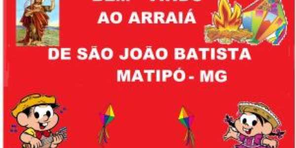 São João em Matipó - Por Celma Marques