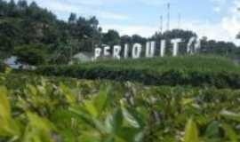 Periquito - BEM-VINDO A PRIQUITO, Por EDSON LACERDA.