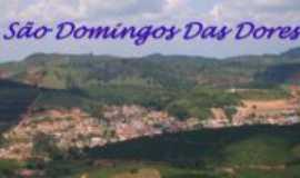São Domingos das Dores - São Domingos das Dores - MG, Por SDD