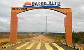 Barro Alto - Portal de entrada de Barro Alto-BA-Foto:Luan1705