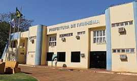 Ivinhema - Ivinhema-MS-Prefeitura Municipal-Foto:Ivi Notícias