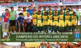 Ourém - Independente Esporte Clube - campeão do Interclube de 2010 promovido pela Federação Paraense de Futebol - FPF, Por ALFREDO DA SILVA SANTOS SANTOS