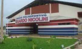 Uruará - Ginásio poliespotivo, Eduardo Nicolini, Por Ezair Silva