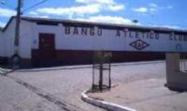Barra de São Miguel - Clube Bangu Por Ana Paula G. V. Da Silva Costa