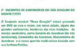 São Joaquim do Monte - Iº  ENCONTRO DE SANFONEIROS EM SÃO JOAQUIM DO MONTE!!!!!!!!!