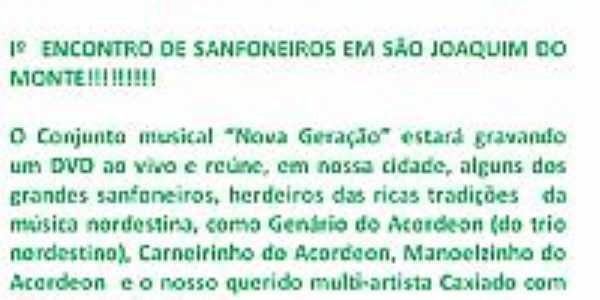 Iº  ENCONTRO DE SANFONEIROS EM SÃO JOAQUIM DO MONTE!!!!!!!!!