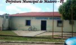 Madeiro - Prefeitura municipal de Madeiro - PI, Por Fran Silva