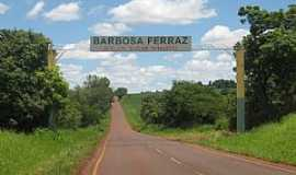 Barbosa Ferraz - Placa de Boas Vindas - PR-462 -  por Robison Burim