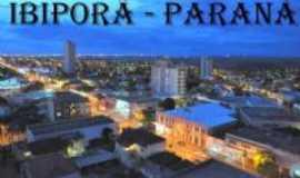 Ibiporã - Ibiporã anoitecendo, Por Wilsinho
