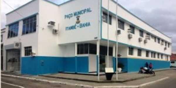 Prefeitura Municipal  - Itambé Agora, Por Reginaldo Spínola - Blog Itambé Agora