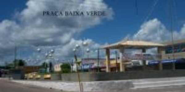PRAÇA BAIXA VERDE, Por PROFª VALQUIRA PEREIRA DE OLIVEIRA