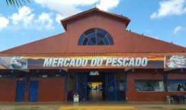 Porto Velho - Mercado do Pescado, Por Claudio Costa