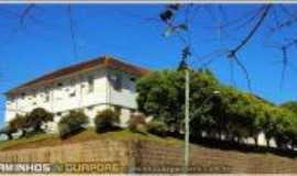 Guapor� - Hospital Municipal, por Caminhos de Guapor�., Por Gilberto Dal Mas