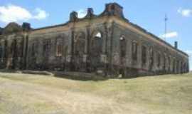 Jaguarão - Ruinas da Enfermaria militar, Por Ubirajara Moura