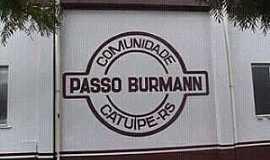 Passo Burmann - Imagens da localidade de Passo Burmann comunidade da cidade de Catuípe - RS