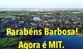 Barbosa - Barbosa entrou para o rol de cidades turísticas do Brasil!