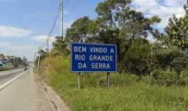 Rio Grande da Serra - bem vindo  a rio grande, Por Marcos Antonio da Silva